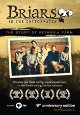 Briars in the Cotton Patch: 10th Anniversary Edition, DVD