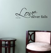 Vinyl Wall Expression, Love Never Fails