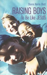 Raising Boys to Be Like Jesus