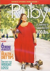 Ruby: A Journey to Lose 100 lbs: Season One