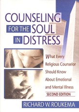 Counseling For The Soul In Distress, Second Edition