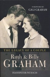 The Legacy of a Couple: Ruth & Billy Graham    - Slightly Imperfect