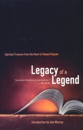 Legacy of a Legend: Spiritual Treasure from the Heart of Edward Payson