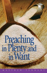 Preaching in Plenty and in Want