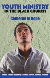 Youth Ministry in the Black Church: Centered in Hope