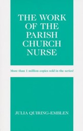 The Work of the Parish Church Nurse