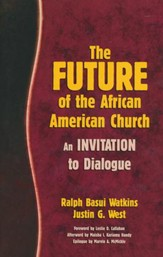The Future of the African American Church: An Invitation to Dialogue