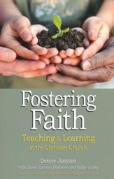 Fostering Faith: Teaching & Learning in the Christian Church