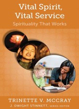 Vital Spirit, Vital Service: Spirituality that Works
