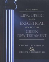 The New Linguistic and Exegetical Key to the Greek NT