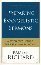 Preparing Evangelistic Sermons, Updated and Expanded Edition: A Seven-Step Method for Preaching Salvation
