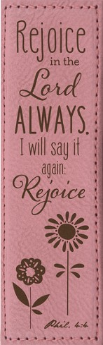 Rejoice In the Lord Always Bookmark, Pink