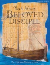 Beloved Disciple: The Life and Ministry of John (Leader Guide)