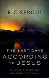 The Last Days According to Jesus, Revised and Updated Edition: When Did Jesus Say He Would Return?
