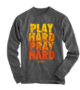 Play Hard, Pray Hard, Long Sleeve Shirt, Gray, Medium
