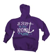 Jesus Is the Anchor Of My Soul, Hooded Sweatshirt, Purple, Large