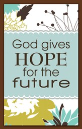 God Gives Hope for the Future Magnet