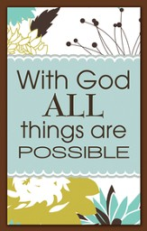 With God All Things are Possible Magnet