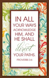 In All Your Ways Acknowledge Him Magnet