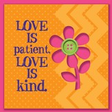 Love Is Patient, Love Is Kind Magnet