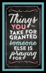 Things You Take For Granted Magnet