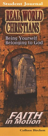 Real World Christians  Being Yourself, Belonging to God (Student Book)