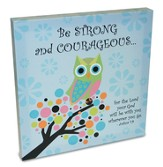 Be Strong and Courageous Wrapped Canvas, Blue