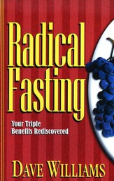 Radical Fasting: Your Triple Benefits Rediscovered