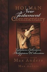 Galatians, Ephesians, Philippians, & Colossians : Holman New Testament Commentary [HNTC]