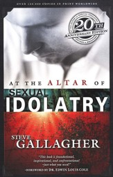 At the Altar of Sexual Idolatry, 20th Anniversary Edition