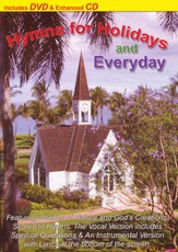 Hymns for Holidays and Everyday (DVD & Enhanced CD)