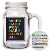 Work Hard, Pray Hard Glass Mug