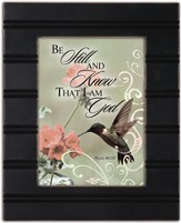 Be Still and Know That I Am God Framed Plaque