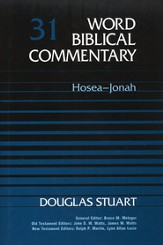 Hosea-Jonah: Word Biblical Commentary [WBC]