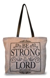 Be Strong In the Lord, Suede Leather Tote Bag