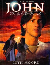 John: The Beloved Disciple - Student Edition, Member Book