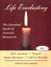 Life Everlasting: The Essential Book of Funeral Resources with CD-ROM