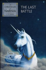 The Chronicles of Narnia: The Last Battle, Hardcover