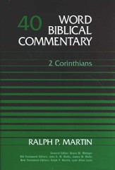 2 Corinthians: Word Biblical Commentary [WBC]