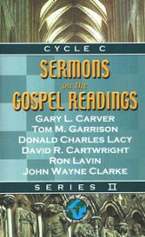 Sermons On The Gospel Readings (Series II, Cycle C)