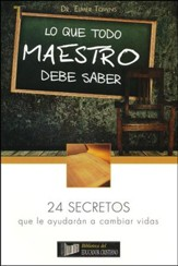 Lo Que Todo Maestro Debe Saber  (What Every Sunday School Teacher Should Know)