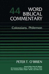 Colossians & Philemon: Word Biblical Commentary [WBC]