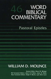 Pastoral Epistles: Word Biblical Commentary [WBC]