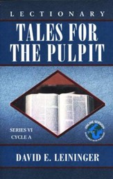 Lectionary Tales for the Pulpit (VI, A)
