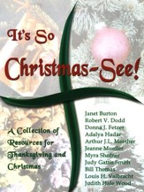It's So Christmas-See! A Collection Of Resources For Thanksgiving And Christmas