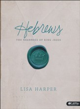 Hebrews: The Nearness of King Jesus (Member Book)
