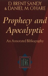 Prophecy and Apocalyptic: An Annotated Bibliography   - Slightly Imperfect