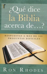 ¿Qué Dice la Biblia Acerca de ...?  (What Does the Bible Say About...?)