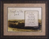Trust In the Lord Framed Art
