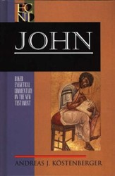 John: Baker Exegetical Commentary on the New Testament [BECNT]